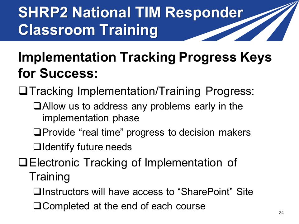 SHRP2 National TIM Responder Classroom Training
