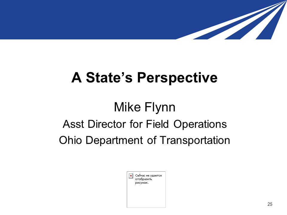 A State's Perspective Mike Flynn Asst Director for Field Operations