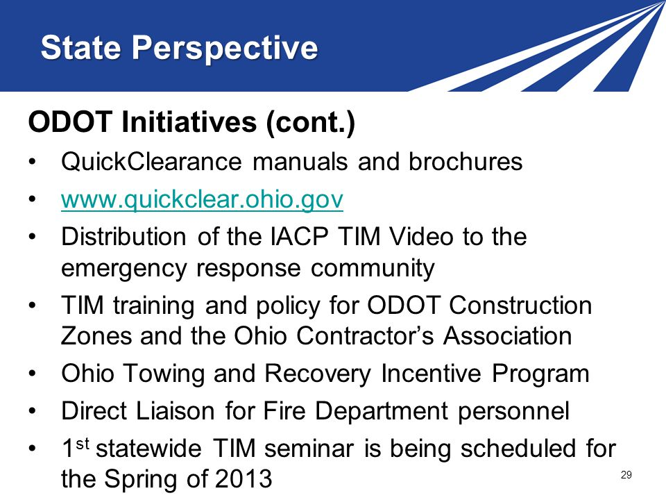State Perspective ODOT Initiatives (cont.)