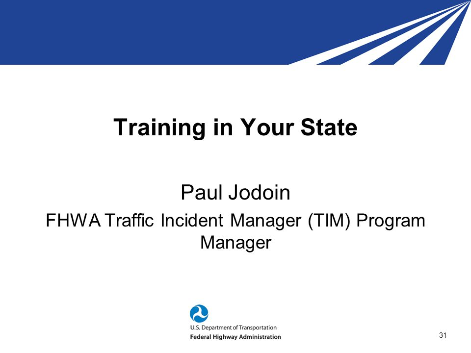 FHWA Traffic Incident Manager (TIM) Program Manager