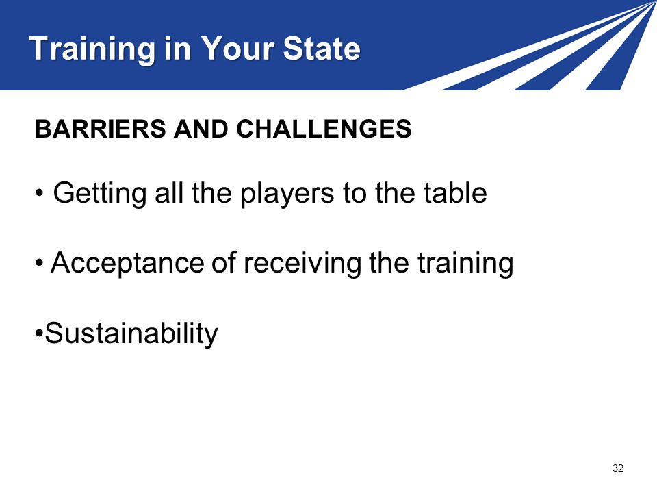 Training in Your State Getting all the players to the table