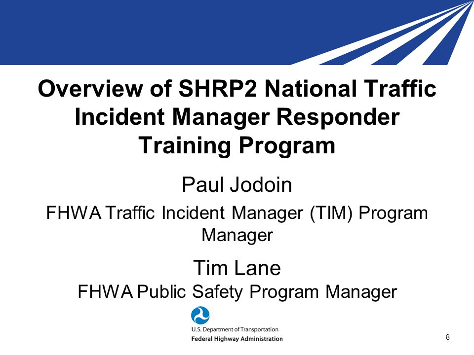 Overview of SHRP2 National Traffic Incident Manager Responder Training Program