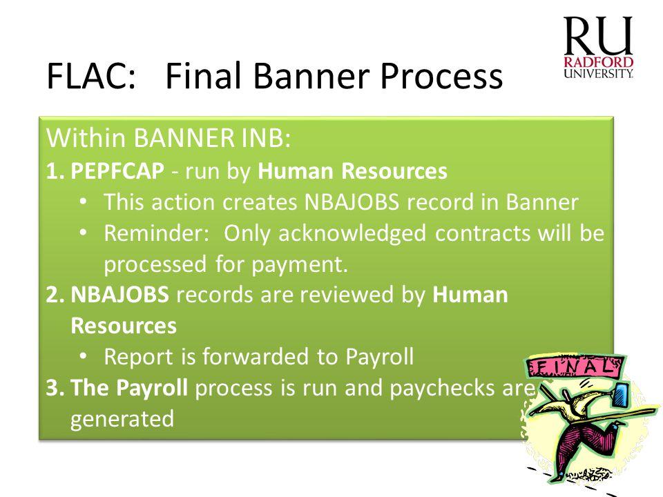 FLAC: Final Banner Process