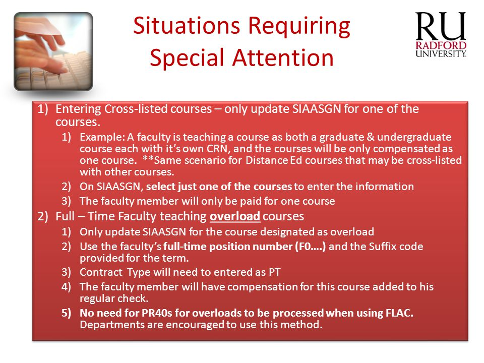 Situations Requiring Special Attention