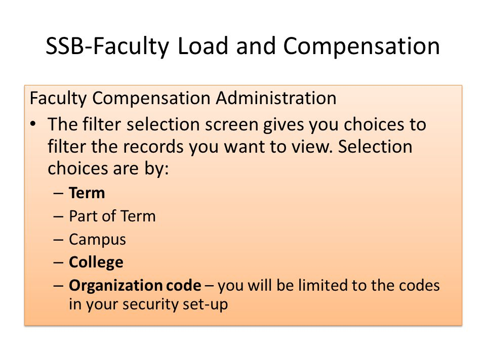 SSB-Faculty Load and Compensation