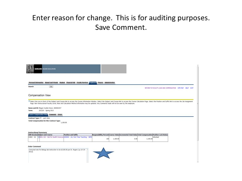 Enter reason for change. This is for auditing purposes. Save Comment.