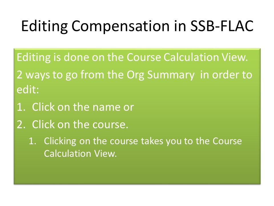 Editing Compensation in SSB-FLAC