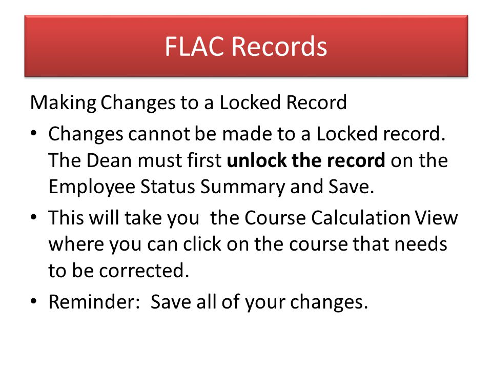 FLAC Records Making Changes to a Locked Record