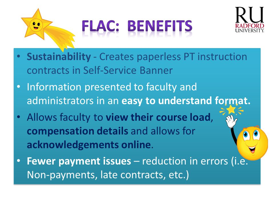 FLAC: Benefits Sustainability - Creates paperless PT instruction contracts in Self-Service Banner.