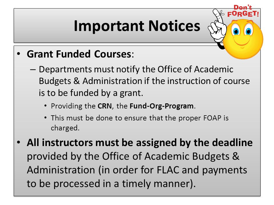 Important Notices Grant Funded Courses:
