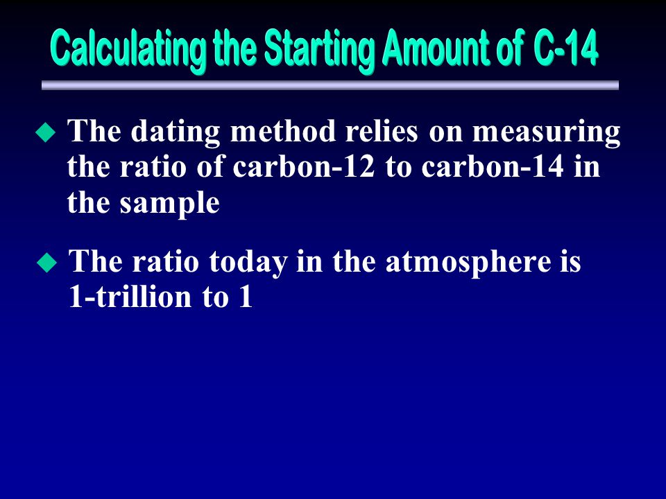 Calculating the Starting Amount of C-14