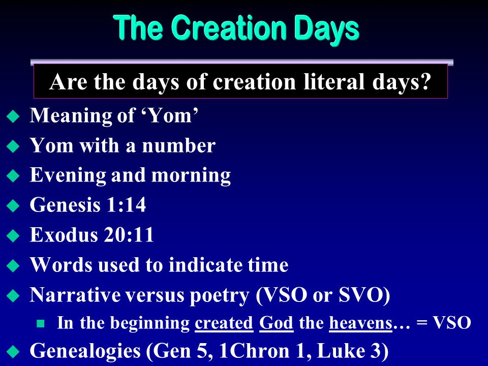 Are the days of creation literal days