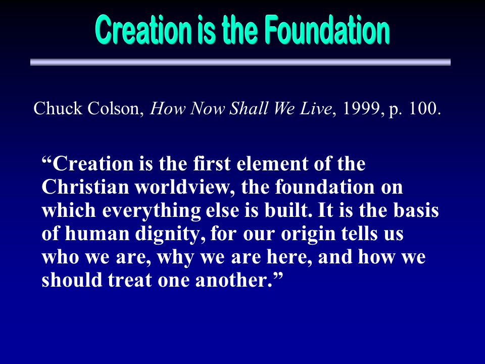 Creation is the Foundation