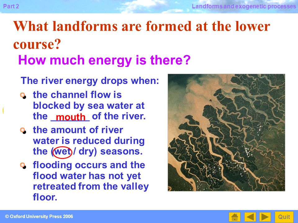 What landforms are formed at the lower course
