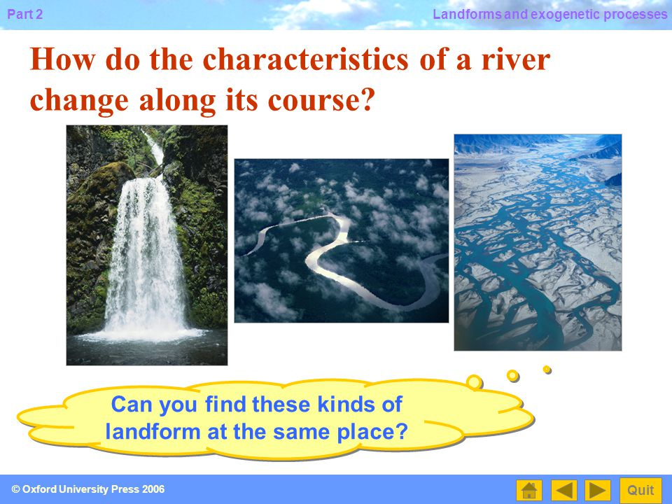 Can you find these kinds of landform at the same place