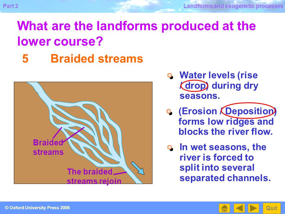 What are the landforms produced at the lower course