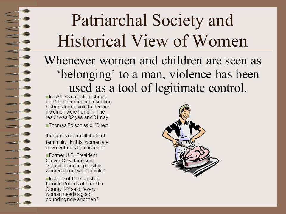 Patriarchal Society and Historical View of Women