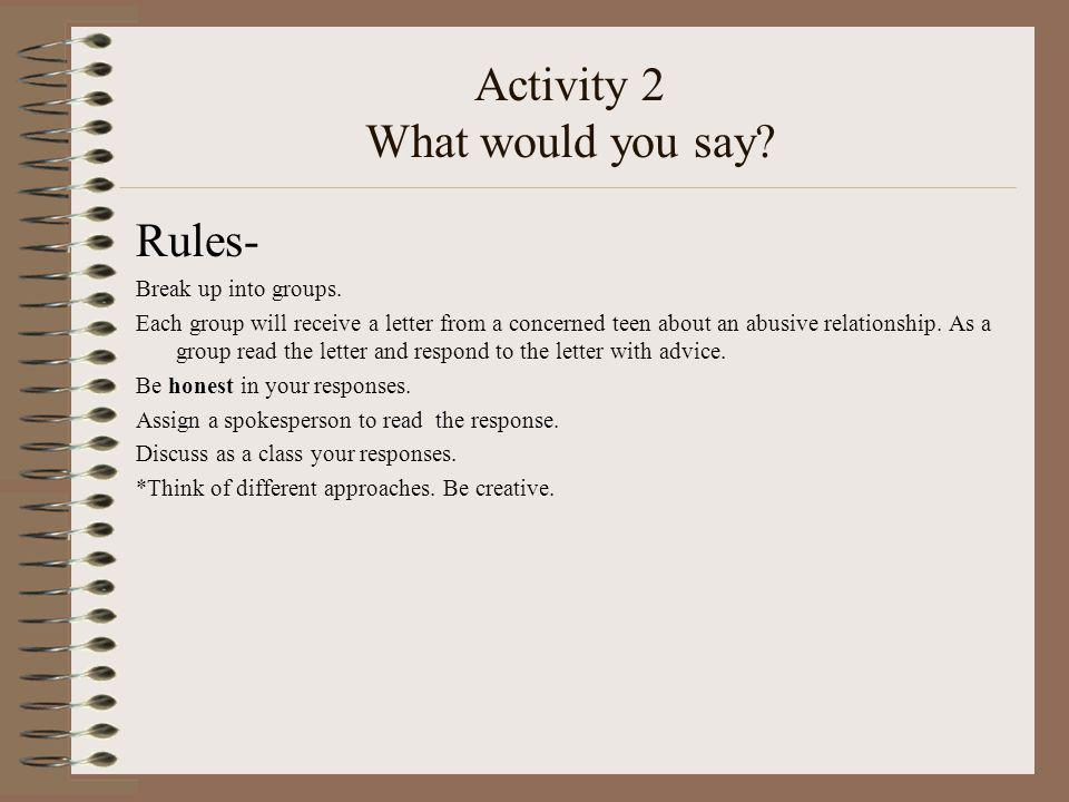 Activity 2 What would you say