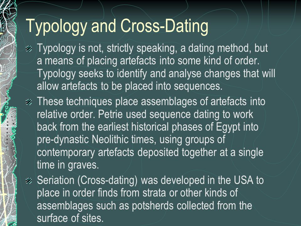 Typology and Cross-Dating