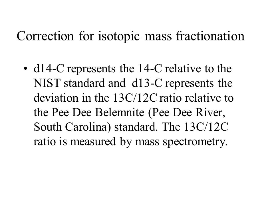 Correction for isotopic mass fractionation