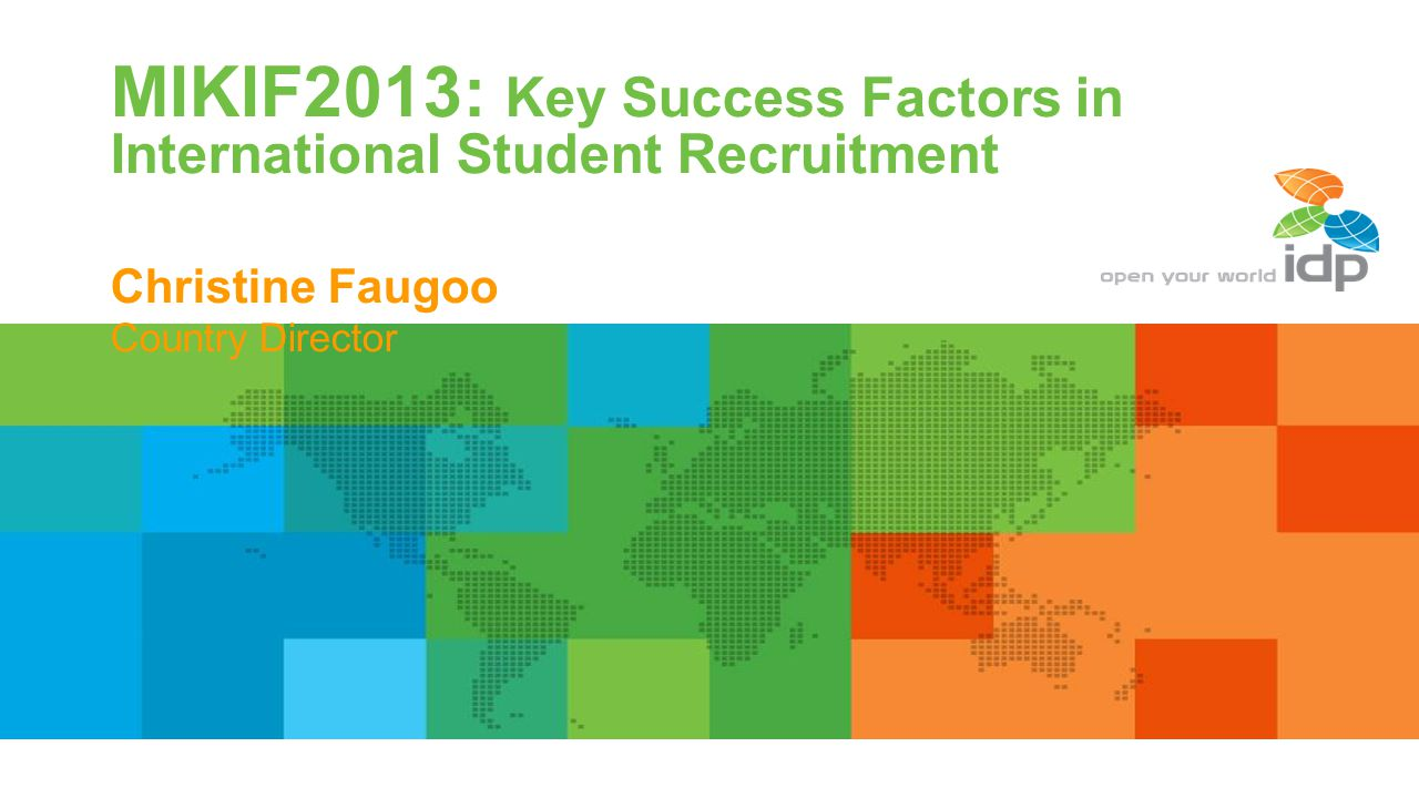 MIKIF2013: Key Success Factors in International Student Recruitment