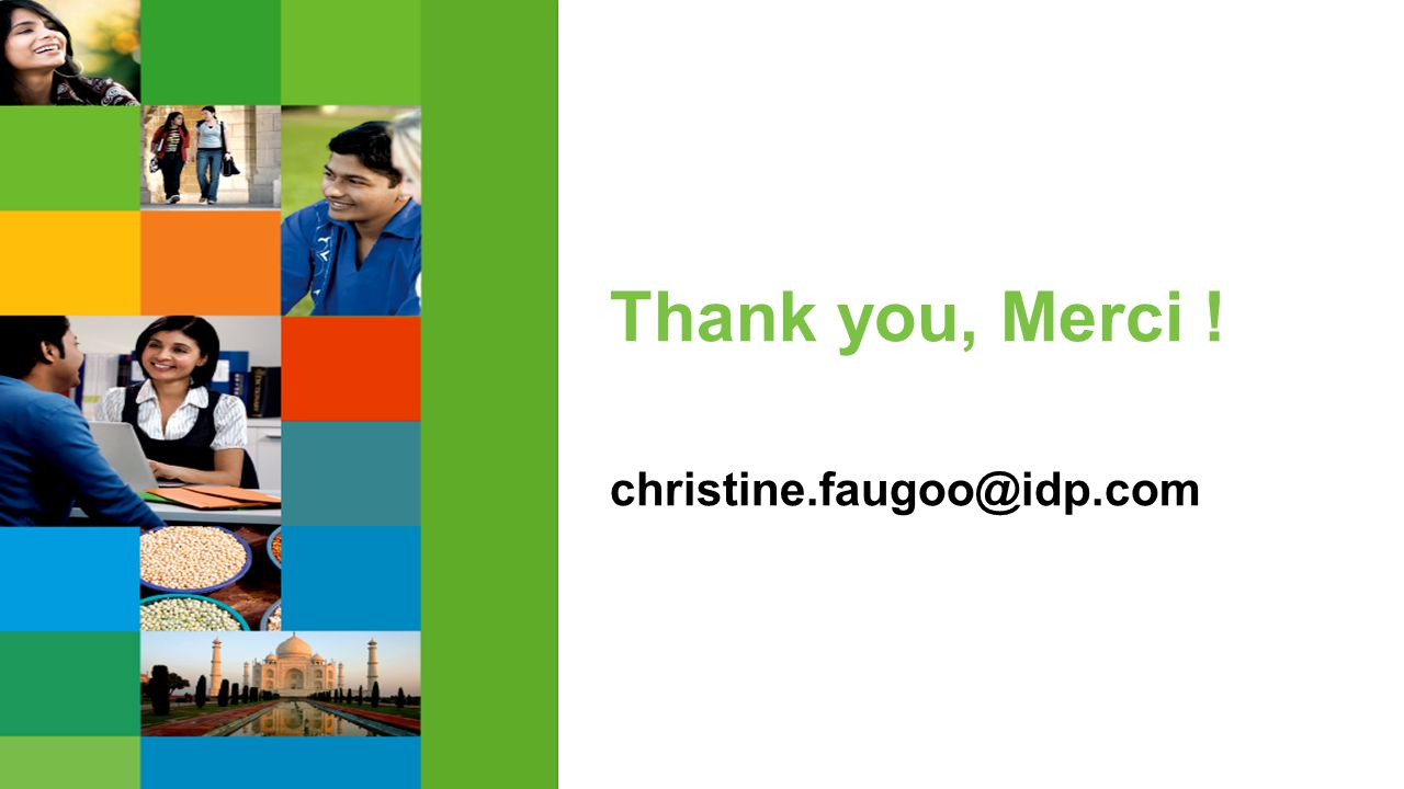 Thank you, Merci ! christine.faugoo@idp.com
