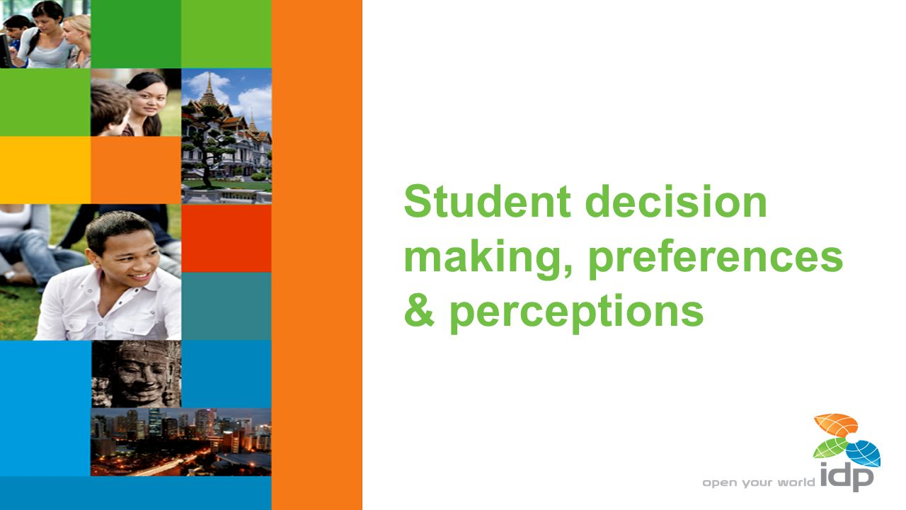 Student decision making, preferences