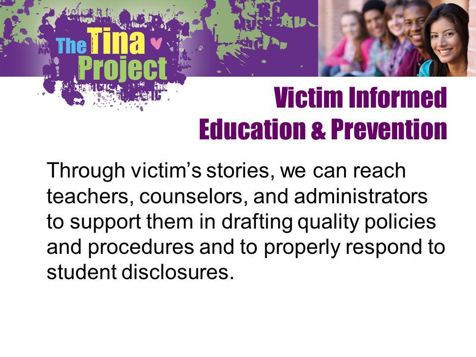 Victim Informed Education & Prevention