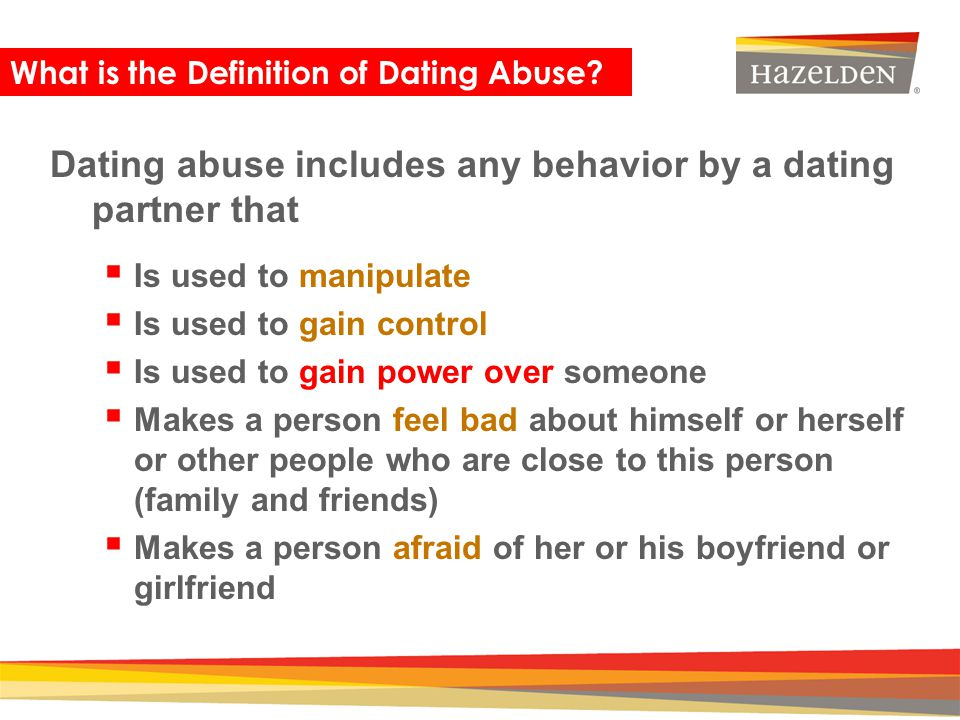 dating behavior definition Young adult dating violence is a big violent behavior typically begins between the ages loveisrespect is the ultimate resource to empower youth to prevent.