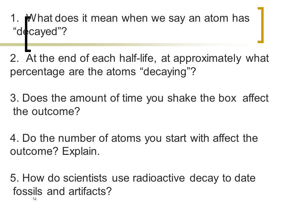What does it mean when we say an atom has