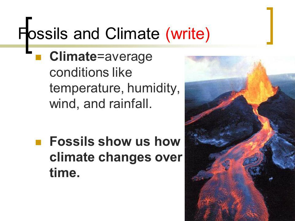 Fossils and Climate (write)