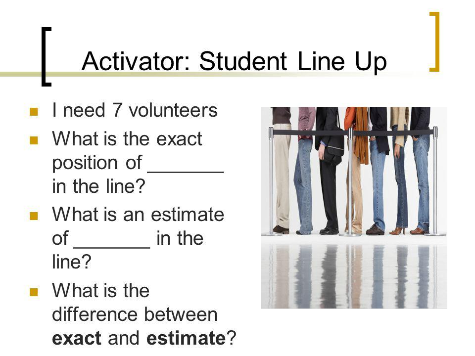 Activator: Student Line Up