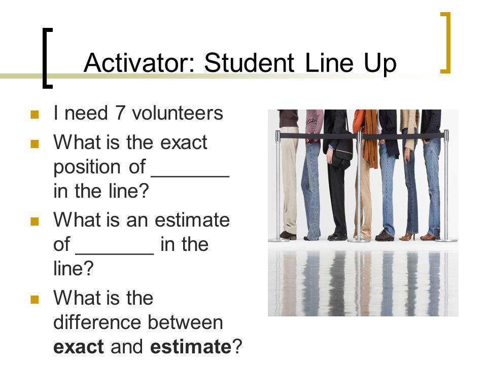 Activator: Student Line Up
