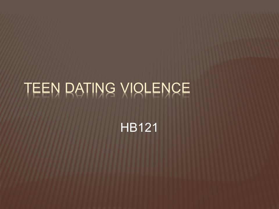 Teen Dating Violence HB121