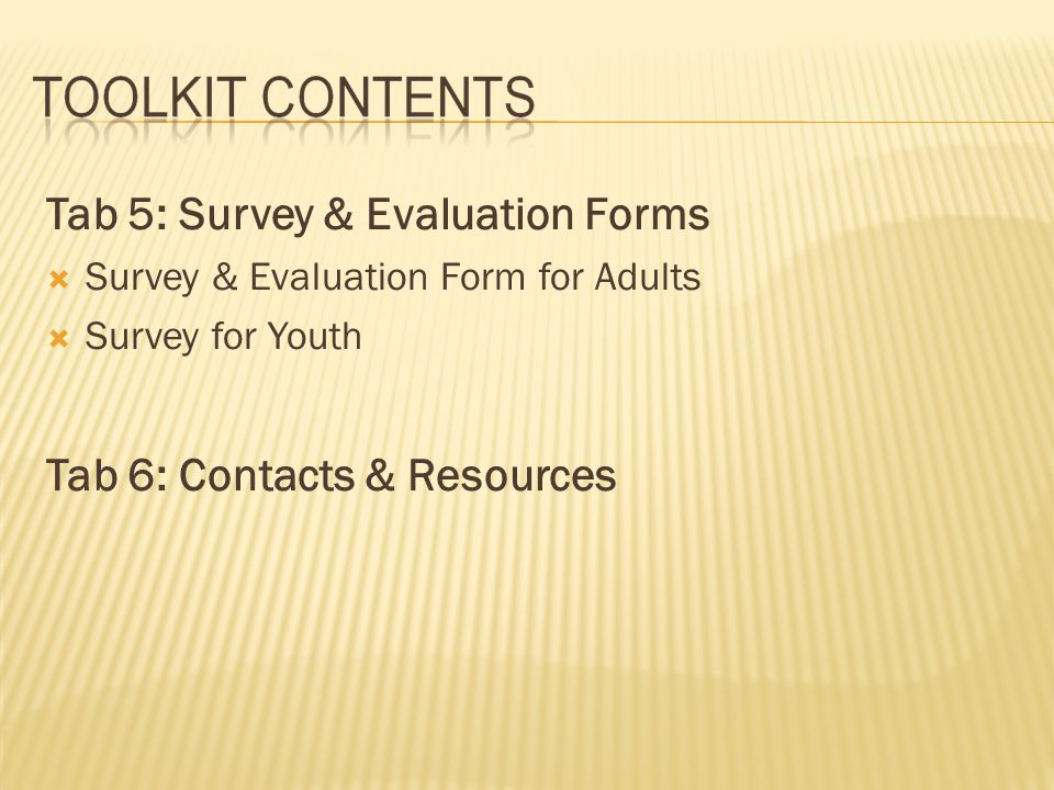 Tab 5: Survey & Evaluation Forms