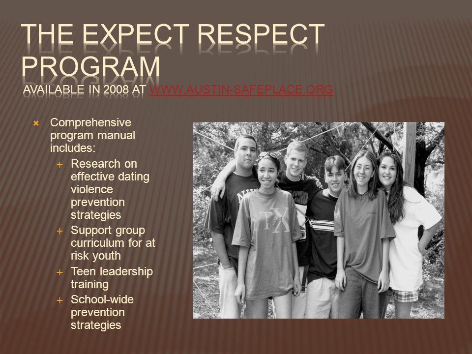 The Expect Respect Program Available in 2008 at www. austin-safeplace