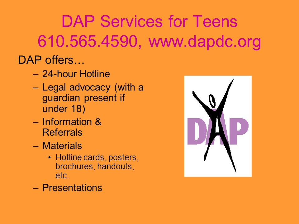 DAP Services for Teens 610.565.4590, www.dapdc.org