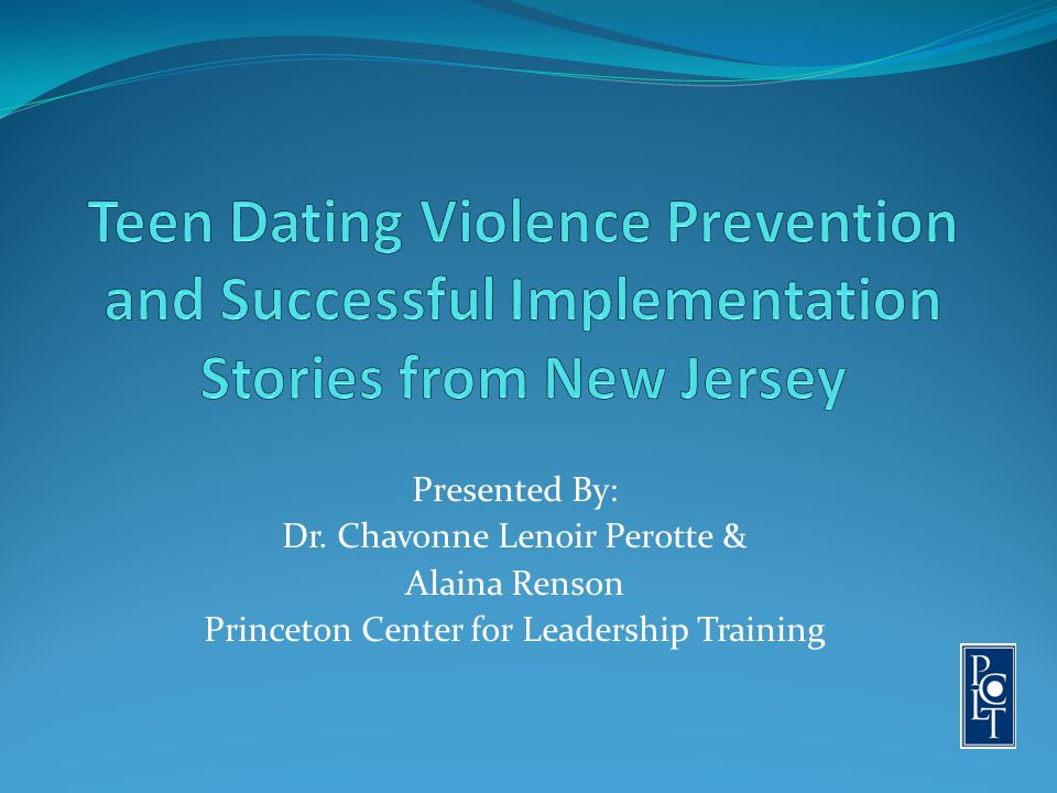 Teen Dating Violence Prevention and Successful Implementation Stories from New Jersey