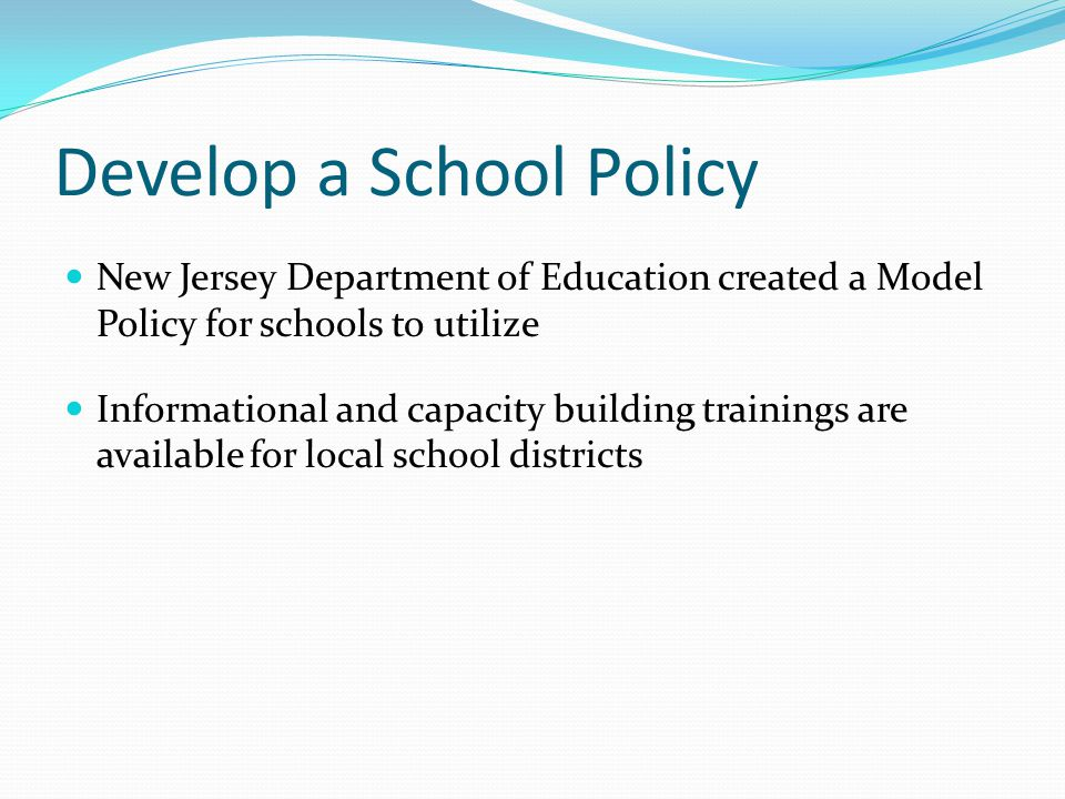Develop a School Policy