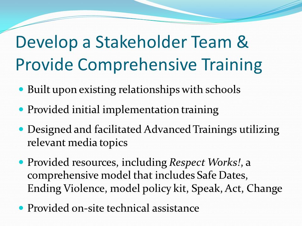 Develop a Stakeholder Team & Provide Comprehensive Training
