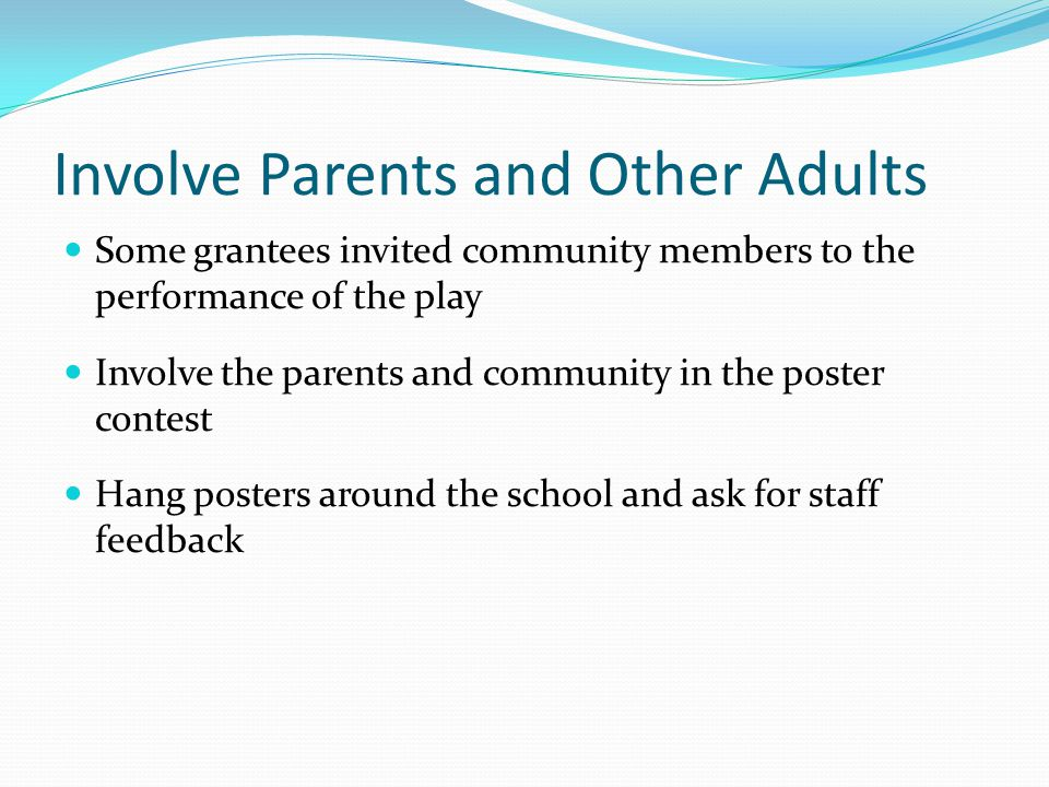 Involve Parents and Other Adults