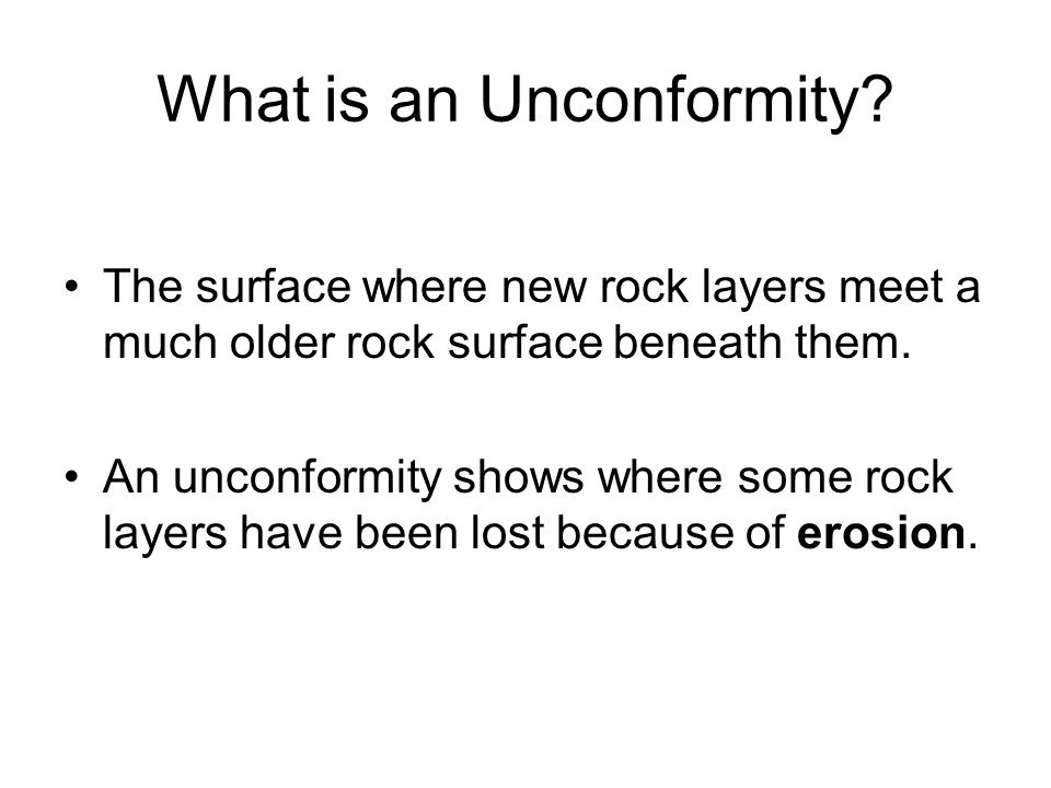 What is an Unconformity