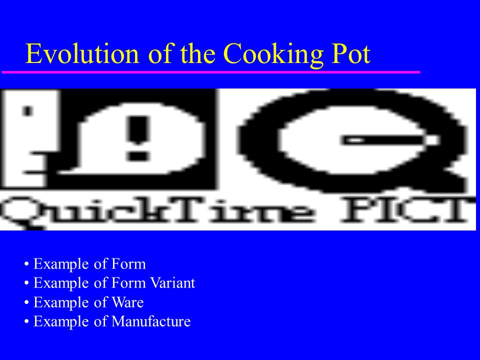 Evolution of the Cooking Pot