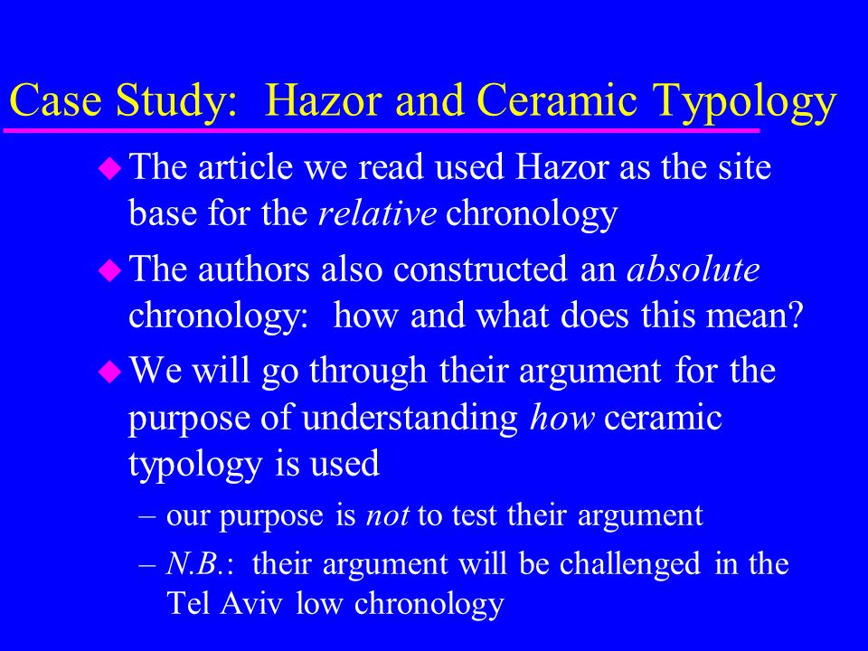 Case Study: Hazor and Ceramic Typology