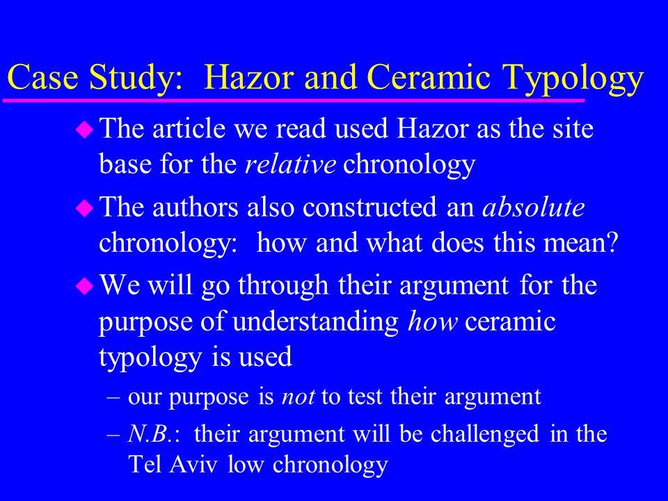 Case Study: Hazor and Ceramic Typology