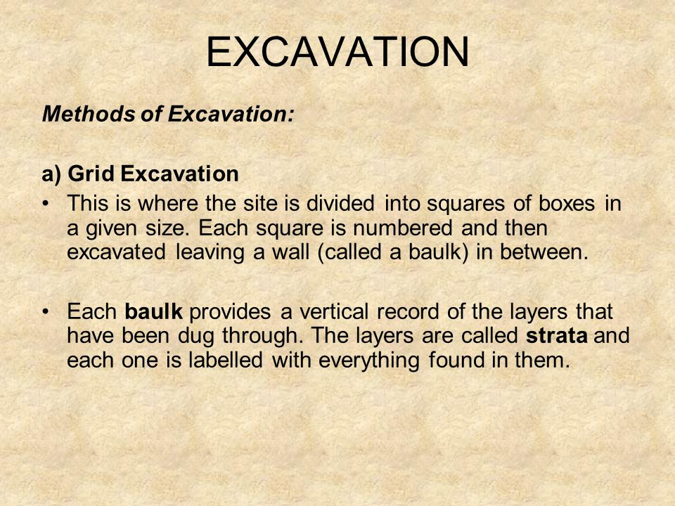 EXCAVATION Methods of Excavation: a) Grid Excavation