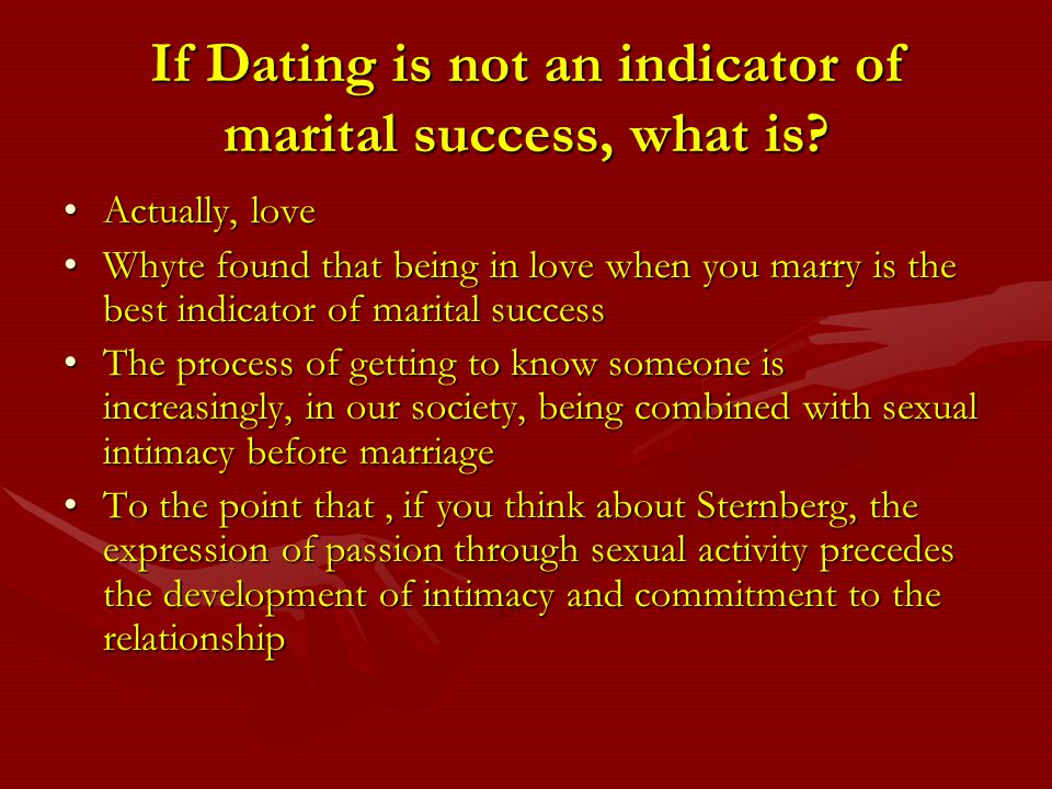 If Dating is not an indicator of marital success, what is