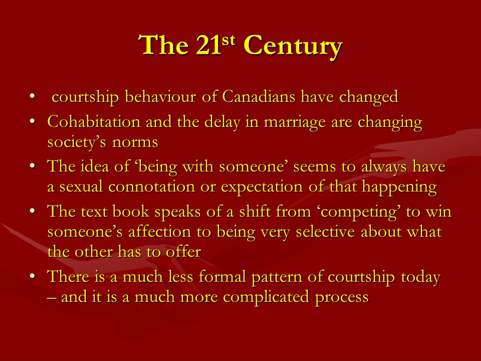 The 21st Century courtship behaviour of Canadians have changed