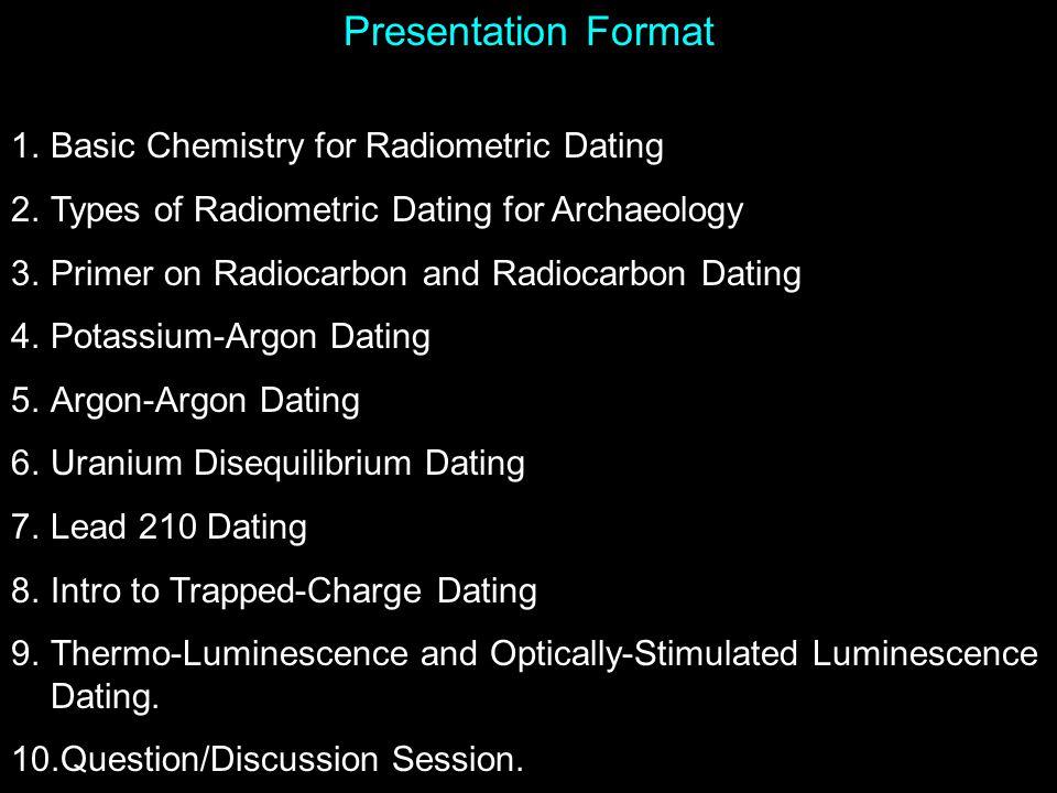 Presentation Format Basic Chemistry for Radiometric Dating