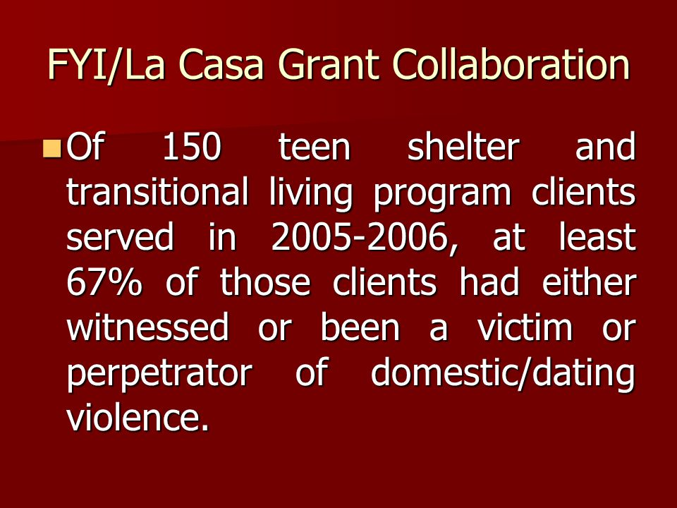 FYI/La Casa Grant Collaboration
